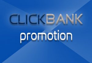 Cheap ClickBank promotion to get Traffic and Sales
